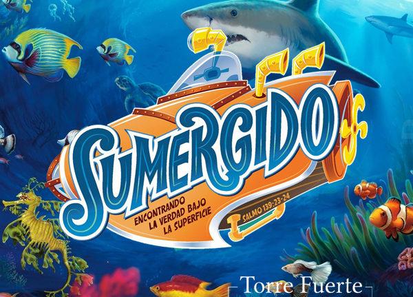 SUMERGIDO – Escuela Bíblica de Vacaciones
