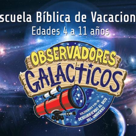 Observadores Galácticos – Escuela Bíblica de Vacaciones