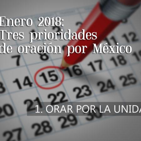 Prioridades de oración por México – #1