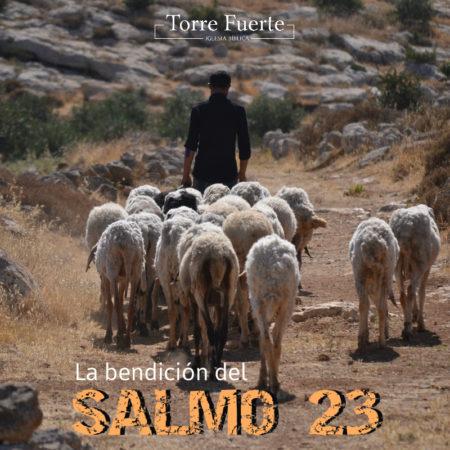 La Bendicion del Salmo 23