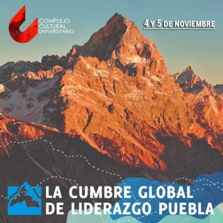 Cumbre Global de Liderazgo Puebla